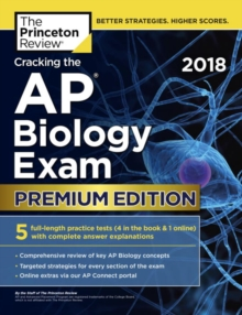 Cracking the AP Biology Exam 2018, Paperback Book