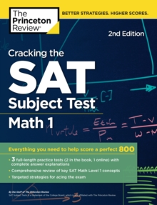 Cracking the SAT Subject Test in Math 1, 2nd Edition : Everything You Need to Help Score a Perfect 800, EPUB eBook