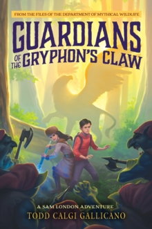 Guardians of the Gryphon's Claw, Hardback Book