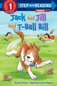Jack and Jill and T-Ball Bill, Paperback Book