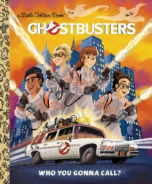 Ghostbusters : Who You Gonna Call?, Hardback Book