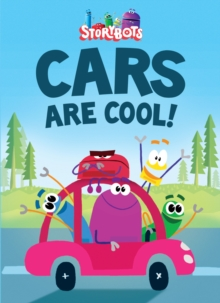 Cars Are Cool! (Storybots), Board book Book