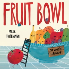 Fruit Bowl, Hardback Book