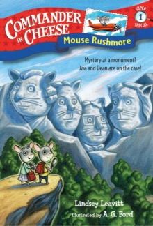 Commander In Cheese Super Special #1 : Mouse Rushmore, Paperback Book