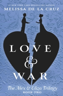 Love & War: An Alex & Eliza Story, Hardback Book
