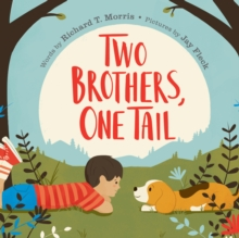 Two Brothers, One Tail, Hardback Book