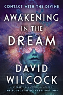 Awakening In The Dream : Contact with the Divine, Hardback Book