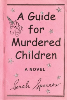 A Guide For Murdered Children, Paperback Book