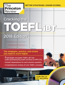 Cracking the TOEFL iBT with Audio CD : 2018 Edition, Paperback Book