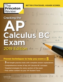 Cracking the AP Calculus BC Exam : 2019 Edition, Paperback / softback Book