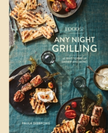 Food52 Any Night Grilling, Hardback Book