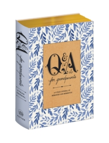 Q&a A Day For Grandparents : A 3-Year Journal of Memories and Mementos, Paperback Book
