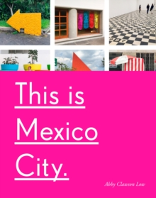 This Is Mexico City, Paperback / softback Book