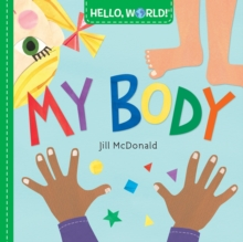 Hello, World! My Body, Board book Book