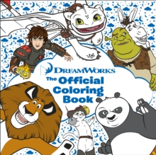 Dreamworks : The Official Coloring Book, Paperback Book