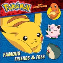 Famous Friends & Foes (Pokemon), Paperback Book