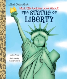 My Little Golden Book About the Statue of Liberty, Hardback Book