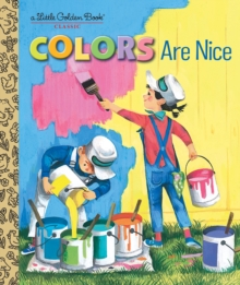 Colors Are Nice, Hardback Book