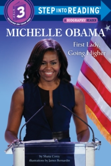 Michelle Obama : First Lady, Going Higher, Paperback / softback Book