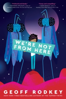 We're Not from Here, Hardback Book