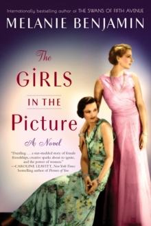 Girls in the Picture : A Novel, Paperback / softback Book
