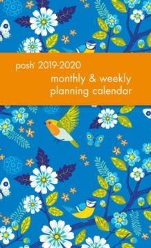 Posh: Birds & Blossoms 2019-2020 Monthly/Weekly Diary, Diary Book