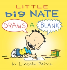 Little Big Nate : Draws A Blank, Board book Book