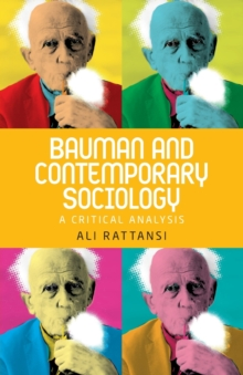 Bauman and Contemporary Sociology : A Critical Analysis, Paperback Book