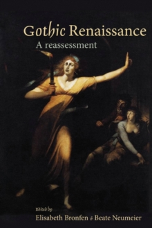 Gothic Renaissance : A Reassessment, Paperback Book
