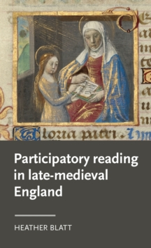 Participatory Reading in Late-Medieval England, Hardback Book