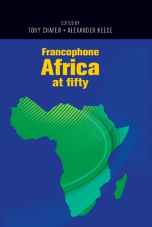 Francophone Africa at Fifty, Paperback Book