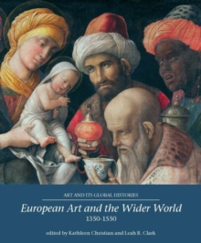 European Art and the Wider World 1350-1550, Paperback / softback Book
