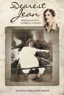 Dearest Jean : Rose Macaulay's Letters to a Cousin, Paperback / softback Book