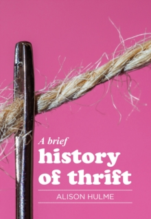 A brief history of thrift, EPUB eBook