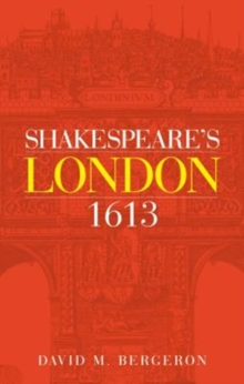 Shakespeare'S London 1613, Paperback / softback Book