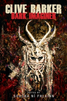 Clive Barker : Dark Imaginer, Paperback / softback Book