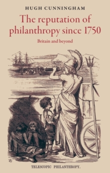 The reputation of philanthropy since 1750 : Britain and beyond, EPUB eBook