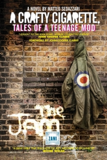 A Crafty Cigarette - Tales of a Teenage Mod, Paperback / softback Book