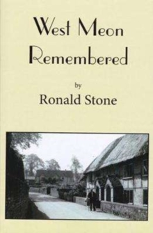 West Meon Remembered, Paperback Book