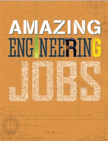 Amazing Jobs: Amazing Jobs: Engineering, Paperback / softback Book
