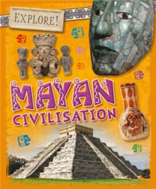 Explore!: Mayan Civilisation, Paperback / softback Book