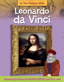In the Picture With Leonardo da Vinci, Paperback / softback Book