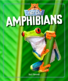 Fact Cat: Animals: Amphibians, Paperback Book