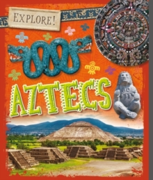 Explore!: Aztecs, Paperback Book