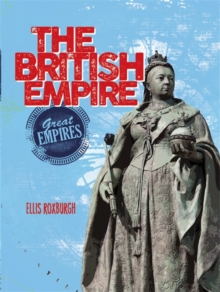 Great Empires: The British Empire, Paperback Book
