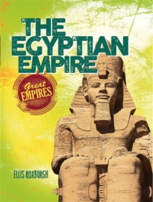 Great Empires: The Egyptian Empire, Paperback Book