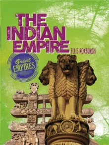 Great Empires: The Indian Empire, Paperback Book