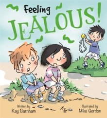 Feelings and Emotions: Feeling Jealous, Paperback / softback Book