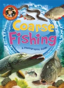 Nature Detective: Coarse Fishing, Hardback Book