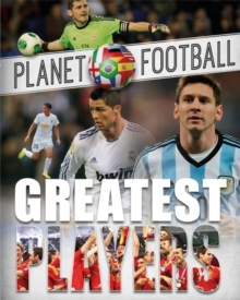Planet Football: Greatest Players, Paperback Book